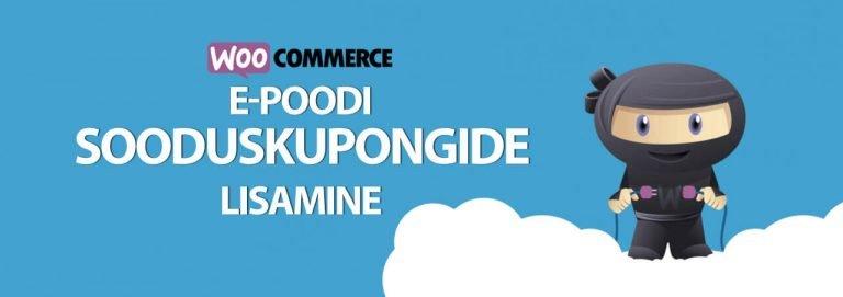Woocommerce sooduskupongide lisamine (video)